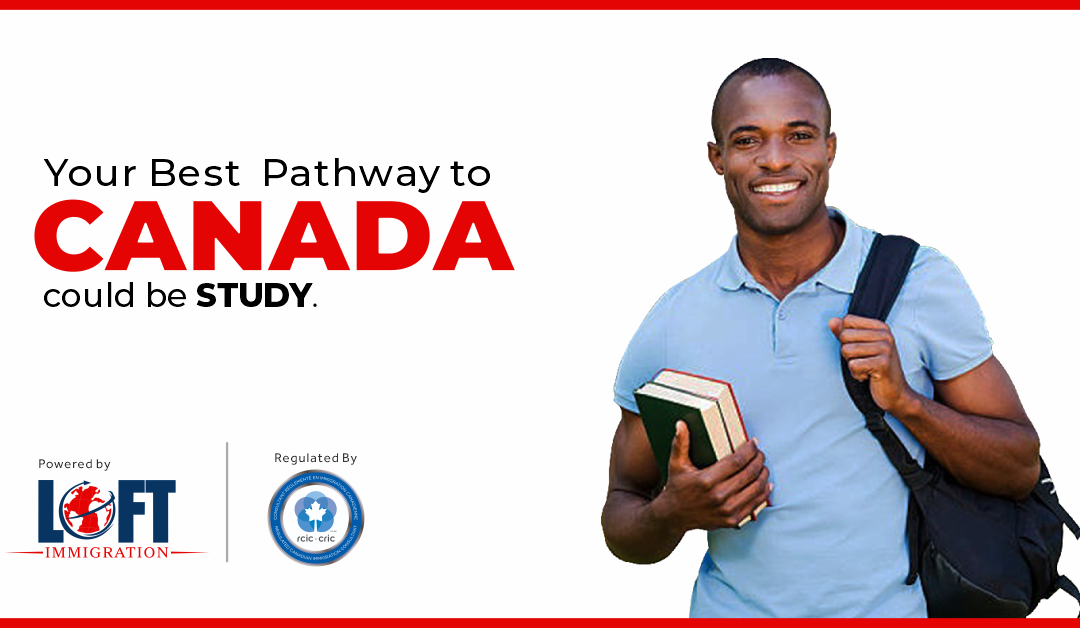 Your Best Pathway to Canada could be STUDY